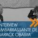 vignette-interview-embarrassante-barack-obama